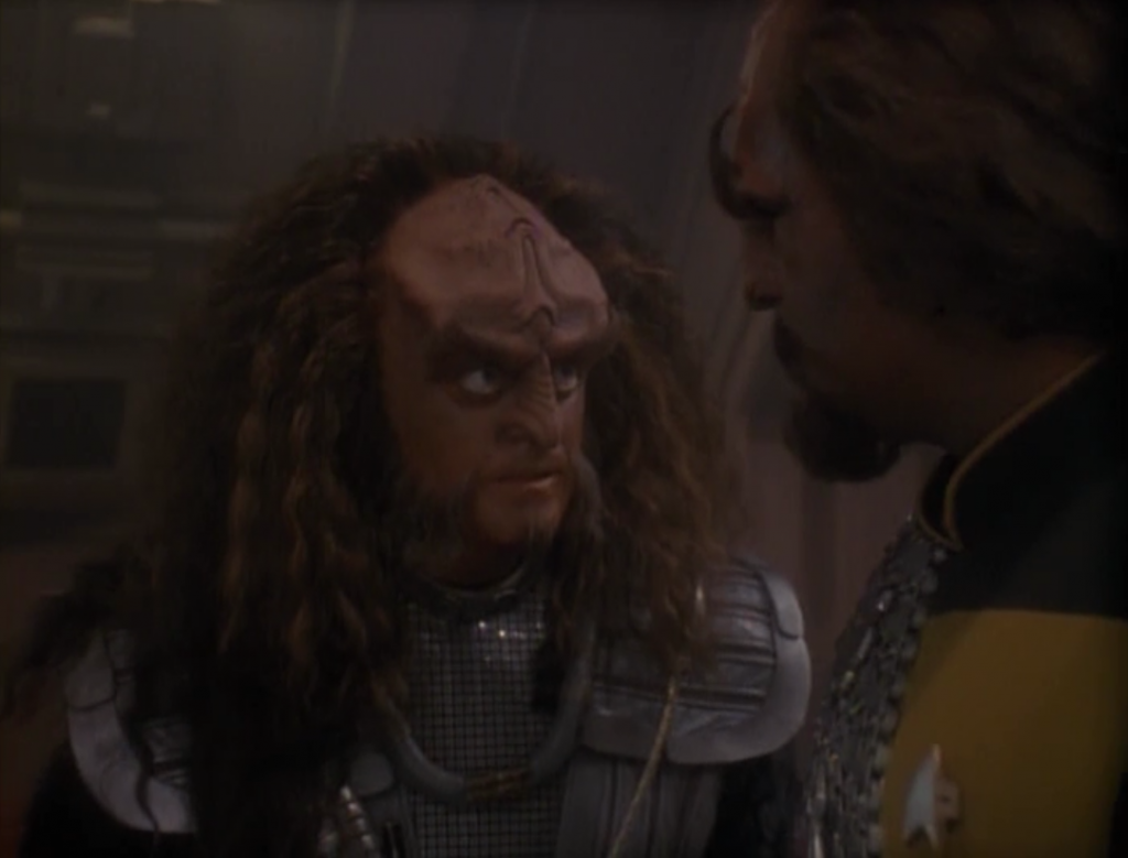 "Gowron wants Worf to join the Klingons. Gowron: ""If you turn your back on me now, for as long as I live, you will not be welcome anywhere in the Klingon Empire. Your family will be removed from the High Council, your lands seized, and your House stripped of its titles. You will have nothing!"" Worf: ""Except my honor."""